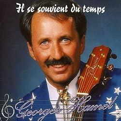 Il Se Souvient Du Temps by Georges Hamel