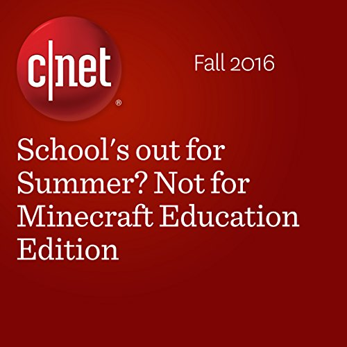 School's out for Summer? Not for Minecraft Education Edition cover art
