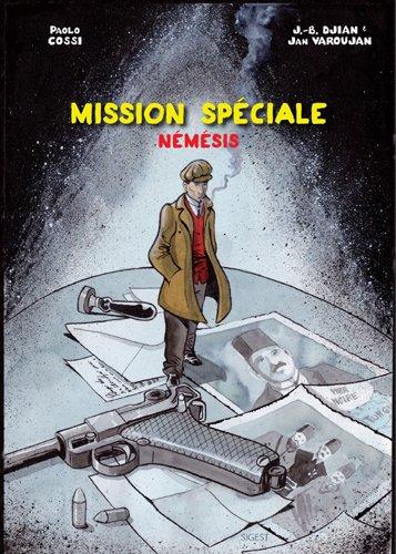 Némésis, Tome : Mission spéciale