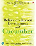 Rayner, P: Behavior-Driven Development with Cucumber: Better Collaboration for Better Software - Richard Lawrence