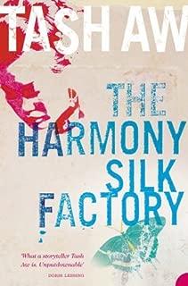 The Harmony Silk Factory by Tash Aw (4-Jul-2005) Paperback