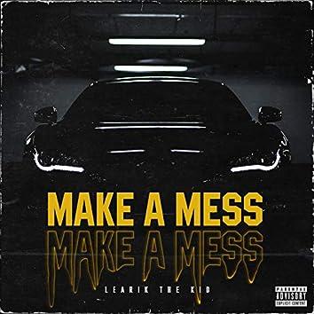 Make a Mess