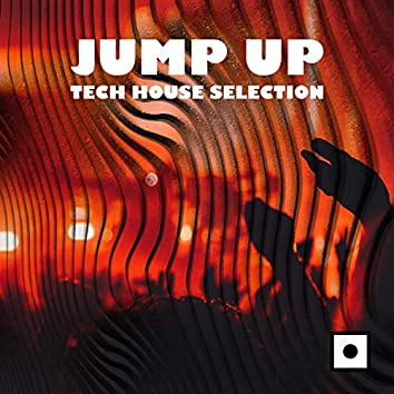 Jump Up - Tech House Selection