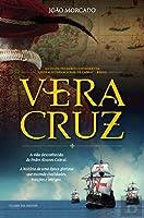 Vera Cruz Trilogia dos Navegantes - Livro um (Portuguese Edition)