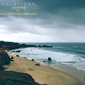 Vacations (feat. Papigodcoolin & Sway)