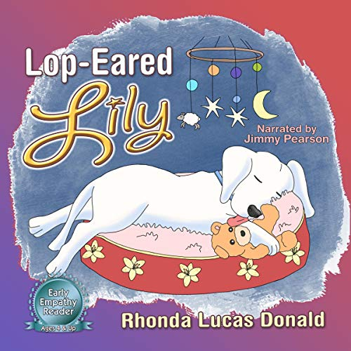 Lop-Eared Lily Audiobook By Rhonda Donald cover art