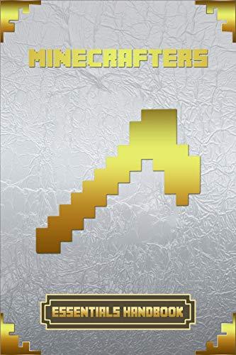 Minecrafters Essentials Handbook: Ultimate Collector's Edition