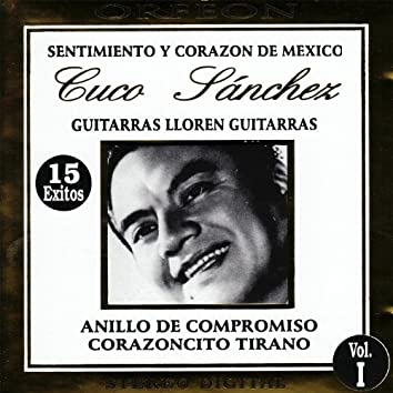Sentimiento Y Corazon De Mexico, Vol. 1