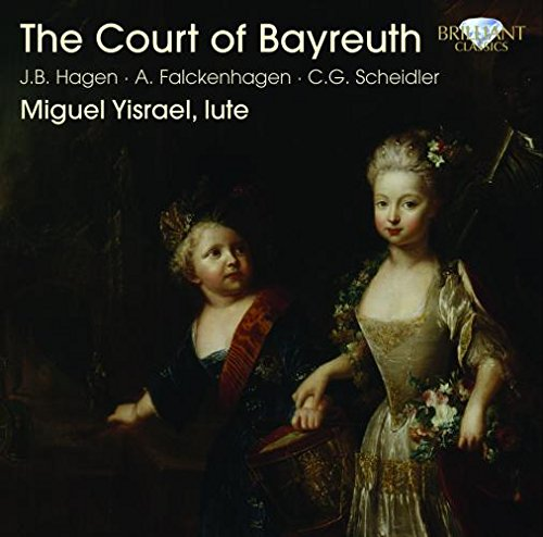 The Court of Bayreuth - Lute Music Of Hagen And Falckenhagen