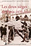 Les deux sièges de Paris 1870-1871