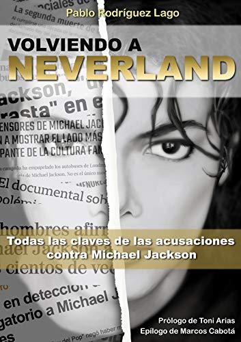 VOLVIENDO A NEVERLAND: TODAS LAS CLAVES DE LAS ACUSACIONES CONTRA MICHAEL JACKSON