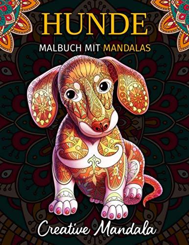 Hunde Malbuch mit Mandalas: Malbuch für Erwachsene mit 50 Wunderschöne Mandala Hunde. Stressabbauende Designs