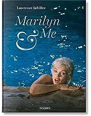 Lawrence Schiller. Marilyn & Me: Souvenirs en mots et en photos