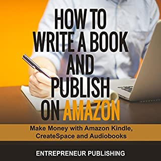How to Write a Book and Publish on Amazon audiobook cover art