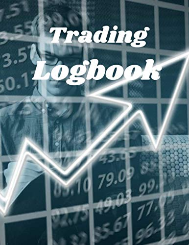 Trading Log book: trading journal,trading journal for women,trading journal notebook,trading log and journal,trading tracker