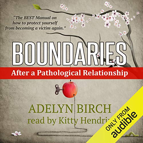 Page de couverture de Boundaries After a Pathological Relationship
