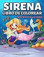 Sirena Libro de Colorear para Niños de 4 a 8 Años: 50 imágenes con escenarios marinos que entretendrán a los niños y los involucrarán en actividades creativas y relajantes