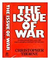 The issue of war: States, societies and the Far Eastern conflict of 1941-1945