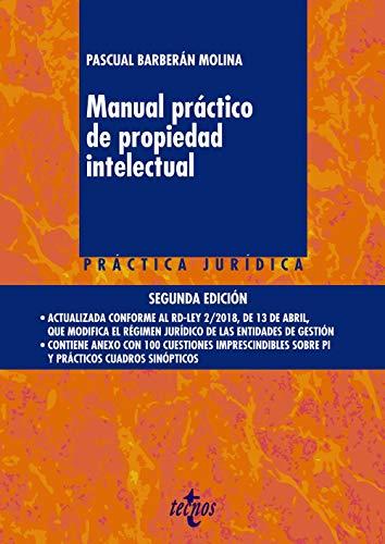 Manual práctico de propiedad intelectual (Derecho - Práctica Jurídica)