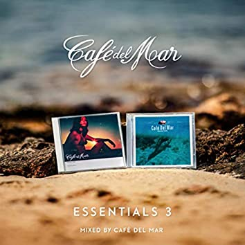 Café del Mar Essentials 3 (DJ Mix)