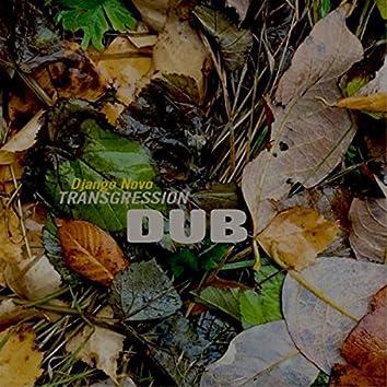 TRANSGRESSION DUB