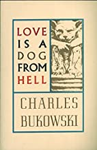 Best charles bukowski love is a dog from hell Reviews