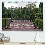 Die Gärten von Appeltern (Premium, hochwertiger DIN A2 Wandkalender 2022, Kunstdruck in Hochglanz)