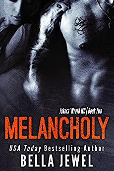 Melancholy (Jokers' Wrath, Book 2) by [Bella Jewel]