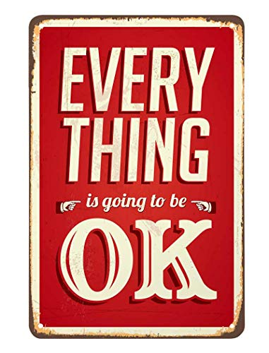AOYEGO Everything is Going to be Ok Tin Sign,Positive Inspiration Red Background White Letter Vintage Metal Tin Signs for Cafes Bars Pubs Shop Wall Decorative Funny Retro Signs 8x12 Inch