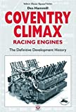 Coventry Climax Racing Engines: The Definitive Development History - Des Hammill