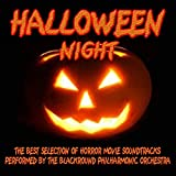 Halloween Night (The Best Selection of Horror Movie Soundtrack Performed by the Blackround Philharmonic Orchestra (Director Doc Brown Guerrini))