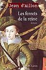 Les Ferrets de la reine par Aillon
