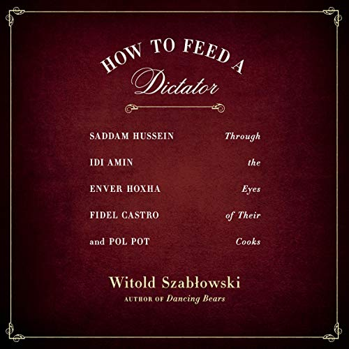 How to Feed a Dictator cover art