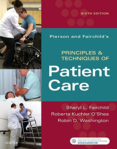 Pierson and Fairchild's Principles & Techniques of Patient Care