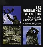Les monuments aux morts - Mémoire de la Grande Guerre