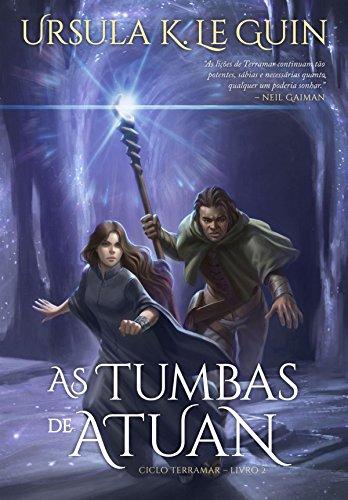 As Tumbas de Atuan (Ciclo Terramar Livro 2)