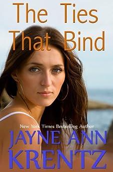 The Ties That Bind by [Jayne Ann Krentz]