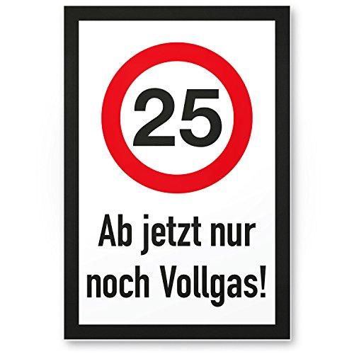 DankeDir! 25 Jahre Vollgas - Kunststoff Schild Geschenk 25. Geburtstag Geschenkidee Geburtstagsgeschenk Fünfundzwanzigsten Geburtstagsdeko Partydeko Party Zubehör Geburtstagskarte