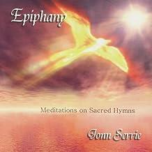 Epiphany: Meditations on Sacred Hymns