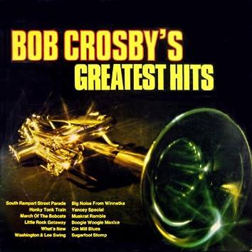 Bob Crosby's Greatest Hits
