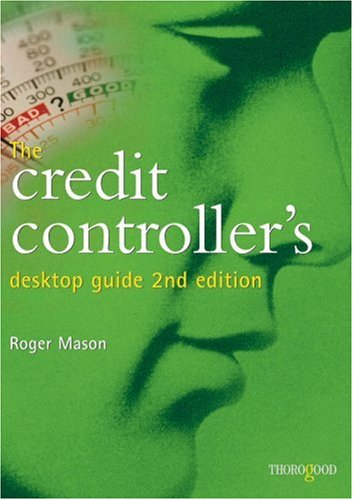The Credit Controller's Desktop Guide