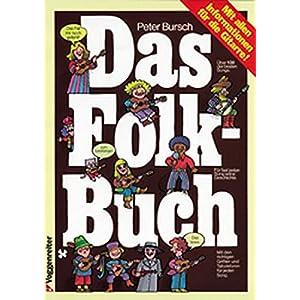 Das Folk – Buch: Mit allen Informationen für die Gitarre