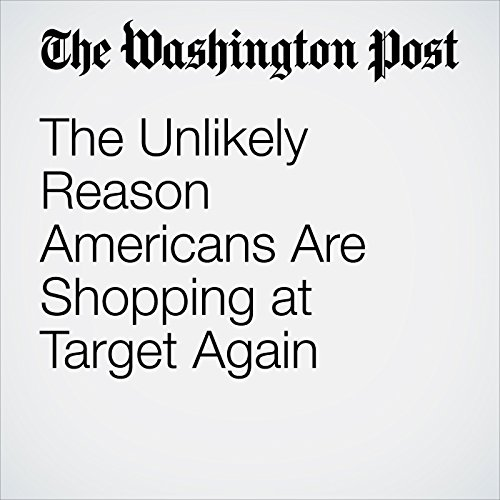 The Unlikely Reason Americans Are Shopping at Target Again copertina