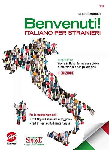 Benvenuti! Italiano per stranieri. Con e-book. Con espansione online