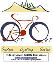 OPT OUT Indoor Cycling Series Ride 4: LOVELL GULCH