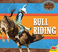 Bull Riding (My First Rodeo)