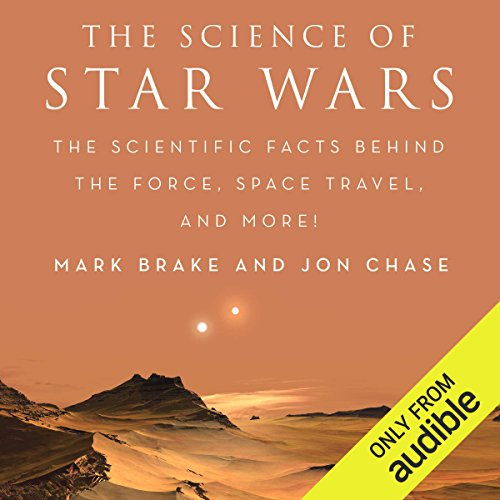 The Science of Star Wars audiobook cover art