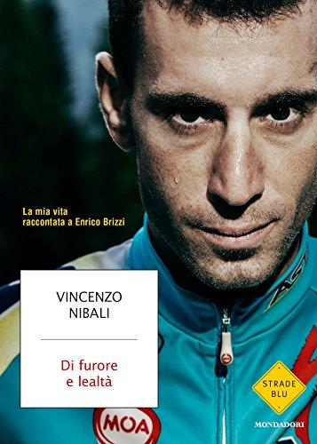 Di furore e lealtà: La mia vita raccontata a Enrico Brizzi