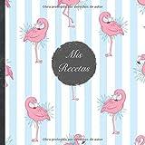 """Mis Recetas: Mi libro de recetas • Libro de cocina personalizado para escribir 100 recetas • 21 x 21 cm • Cuaderno para completar • diseño """"103 ... sus mejores recetas en este libro de cocina!"""