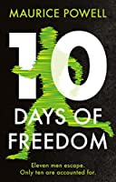 Ten Days of Freedom